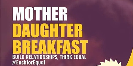 Mother Daughter Breakfast tickets