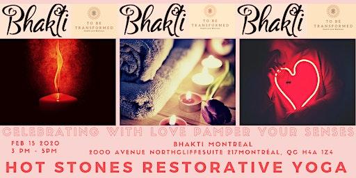Celebrating with love pampering your senses! Mini Urban Retreat with Hot Stones Restorative Yoga