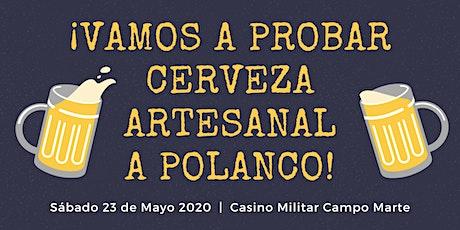 ¡Vamos a probar cerveza artesanal a Polanco! tickets