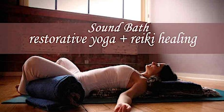 Restorative Yoga with Reiki & Sound Healing tickets