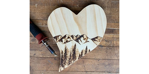 Wood Burning Workshop: Scenic Heart at The Creamery Co.