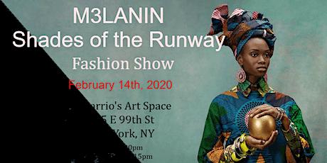 M3LANIN Shades of the Runway  Fashion Show Fashion Week February 14th, 2020 tickets