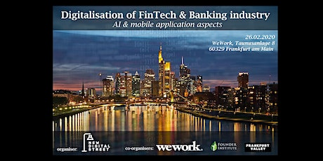 Digitalisation of FinTech & Banking industry: AI & mobile banking aspects tickets