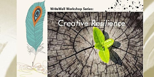 WriteWell Workshop: Creative Resilience