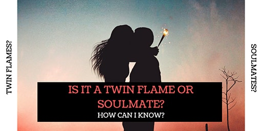 Is it a Twin Flame or Soulmate? How can I Know?