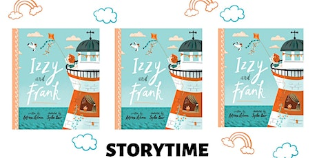 Izzy and Frank Storytime with Katrina Lehman and Sophie Beer! tickets