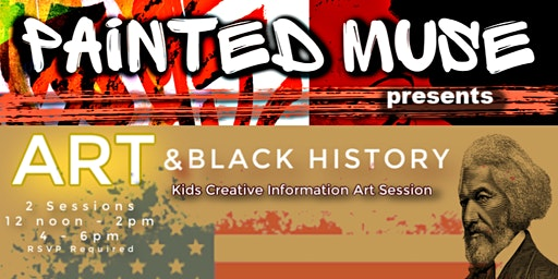 Art and Black History by Painted Muse Events