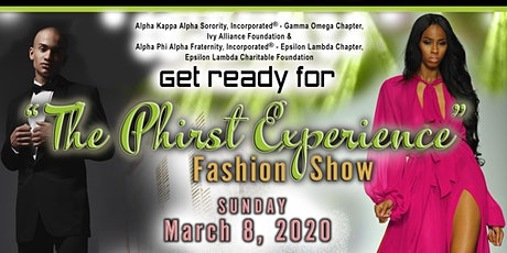 The Phirst Experience Fashion Show tickets