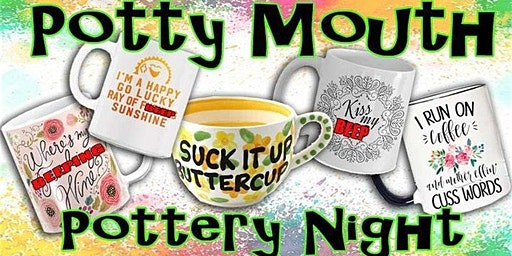 POTTY MOUTH POTTERY NIGHT IN GRANDE PRAIRIE