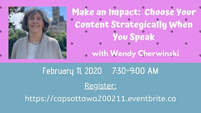 Make an Impact:  Choose Your Content Strategically When You Speak with Wendy Cherwinski tickets