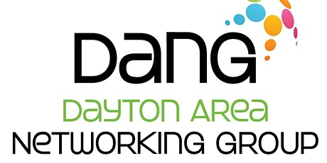 Dayton Area Networking Group (DANG)  tickets