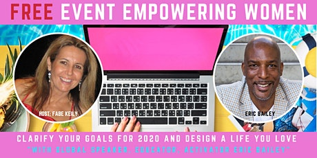 FREE EVENT EMPOWERING WOMEN WITH WORLD'S #1 ACTIVATION COACH ERIC BAILEY tickets
