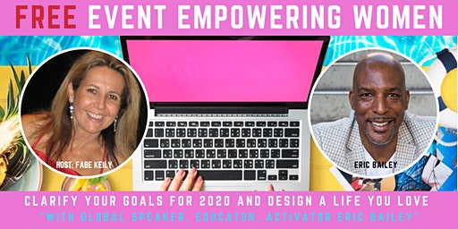 FREE EVENT EMPOWERING WOMEN WITH WORLD'S #1 ACTIVATION COACH ERIC BAILEY