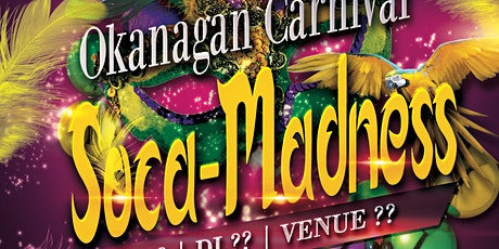 Okanagan Carnival Soca-Madness tickets