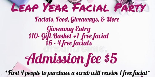 Leap Year Facial Party