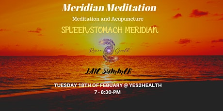 MERIDIAN MEDITATION  - LATE SUMMER ! tickets