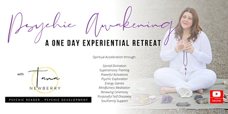 Psychic Awakening - A One Day Experiential Retreat, with Tana Newberry tickets