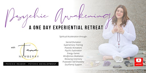 Psychic Awakening - A One Day Experiential Retreat, with Tana Newberry