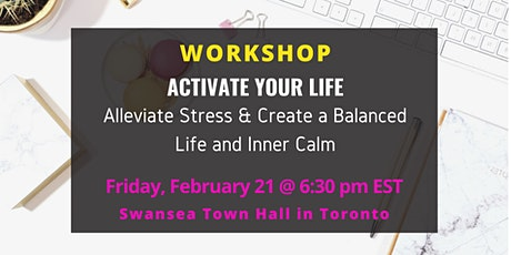 ACTIVATE YOUR LIFE: Create a Balanced Life and Inner Calm tickets