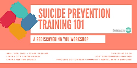 Rediscovering You Workshop - Suicide Prevention Training 101 tickets