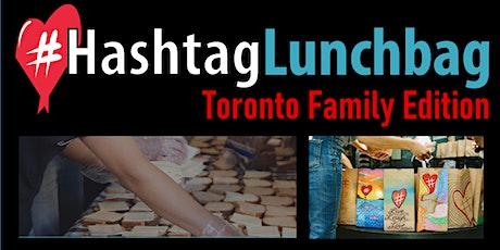 #HashtagLunchbag: Toronto Family Edition tickets