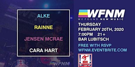 WE FOUND NEW MUSIC | RAINNE, ALKE, JENSEN MCRAE, CARA HART tickets