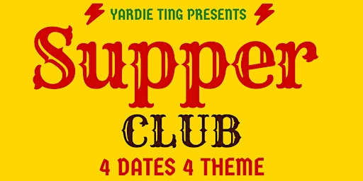 Yardie Ting's Supper Club