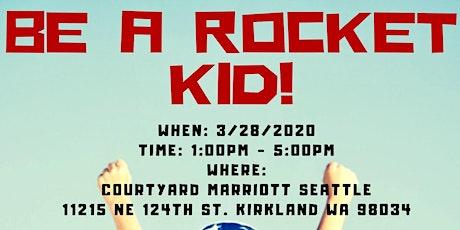 Be a Rocket Kid! tickets