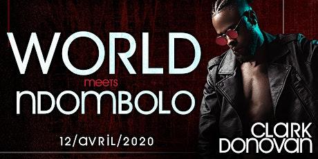 World meets Ndombolo tickets