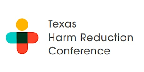 Texas Harm Reduction Conference 2020 tickets
