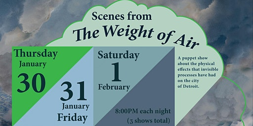 Scenes from The Weight of Air