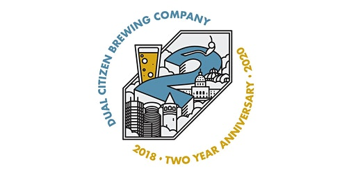 2 Year Anniversary Party! - DJ at 8PM -Dual Citizen Brewing Co