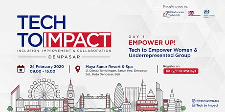 TECHTOIMPACT - Tech to Empower Women and Underrepresented Group tickets