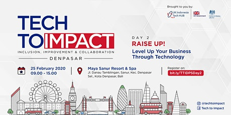 TECHTOIMPACT - Raise Up Your Business Through Technology tickets