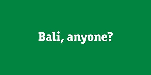 Bali Anyone?