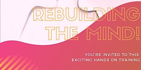 Rebuilding The Mind Workshop tickets