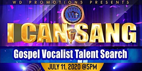 """""""I CAN SANG"""" Gospel Vocalist Talent Search 2020 tickets"""