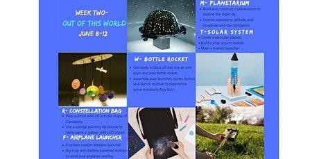 Pinspiration Summer STEAM Camp- Week Two OUT OF THIS WORLD (06-08-2020 starts at 9:30 AM) tickets