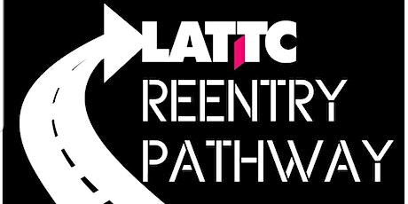 LATTC 2nd ANNUAL NATIONAL REENTRY WEEK SYMPOSIUM  tickets