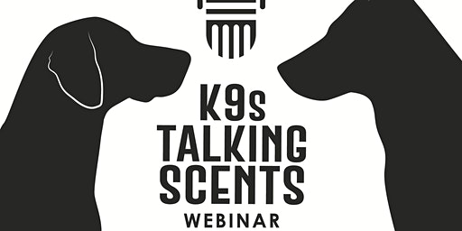 K9s Talking Scents Webinar with Dr. Nathan Hall (Principles of K9 Learning)