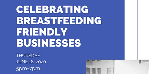 Celebration of Local Breastfeeding Friendly Businesses hosted by the PPBFC