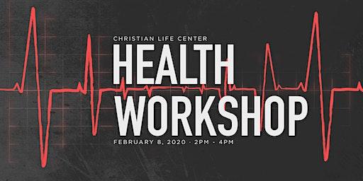 Christian Life Center Health Workshop