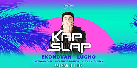 Avalon Fridays: KAP SLAP tickets