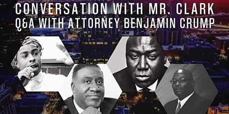 Conversations with Mr. Clark With Attorney Benjamin Crump tickets