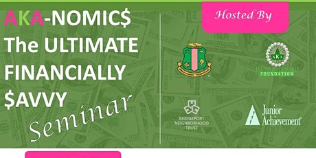 AKA-Nomics: The Ultimate Financially Savvy Seminar tickets