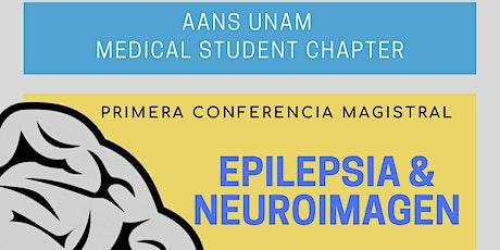 PRIMERA CONFERENCIA MAGISTRAL: EPILEPSIA & NEUROIMAGEN boletos