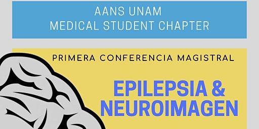 PRIMERA CONFERENCIA MAGISTRAL: EPILEPSIA & NEUROIMAGEN