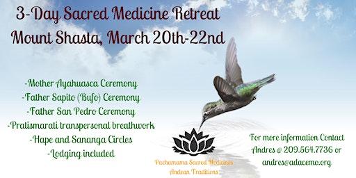 3 Day Sacred Medicine Celebration Retreat