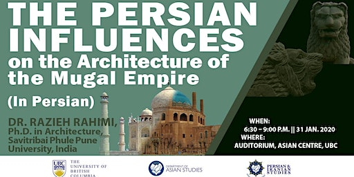 The Persian Influences on the Architecture of the Mughal Empire