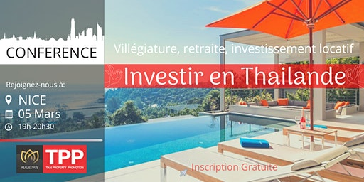 NICE - Conférence: Immobilier et Vie en Thaïlande